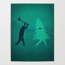 Funny Christmas Tree Hunted by lumberjack (Funny Humor) Poster