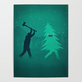 Funny Christmas Tree Hunted by lumberjack (Funny Humor) Poster