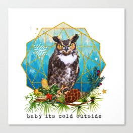 Baby it´s cold outside Canvas Print