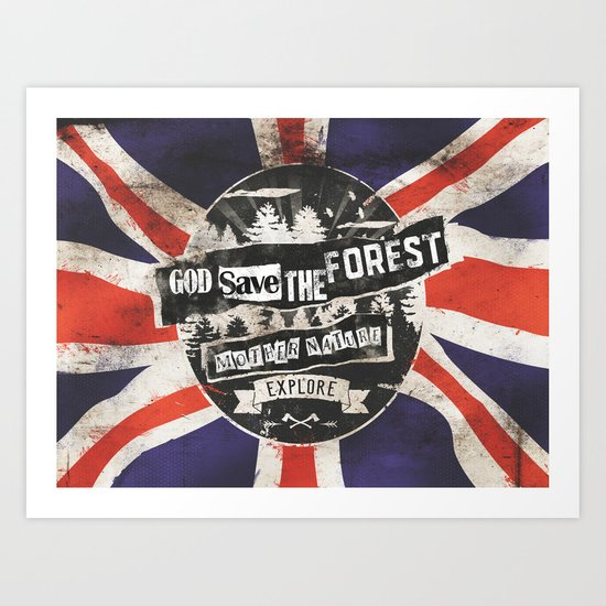 God save the forest Art Print