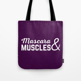 Mascara & Muscles Gym Quote Tote Bag