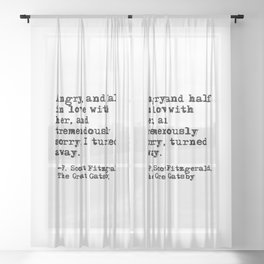 Half in love with her - Fitzgerald quote Sheer Curtain