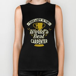 This Lady Is The World's Best Carpenter Biker Tank