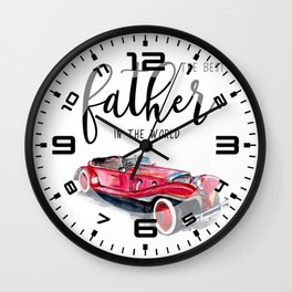 Best father in the world   Father's day Wall Clock