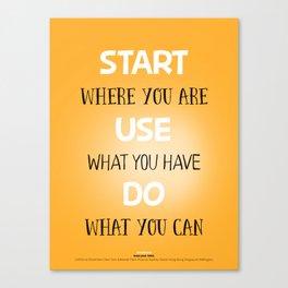 Start Use Do it Canvas Print