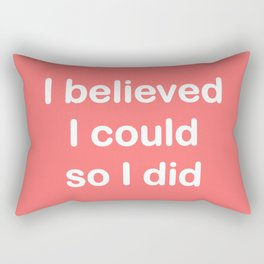 I believed - coral Rectangular Pillow