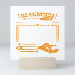 If Grampy Can't Fix It No One Can T-shirt For Construction Supervisor Or Construction Workers Design Mini Art Print