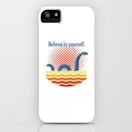 Believe in Yourself iPhone Case