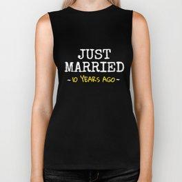 Just Married 10 Years Ago Biker Tank