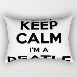 I cant keep calm I am a BEATLE Rectangular Pillow