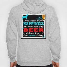 BEER AND HAPPINESS Hoody