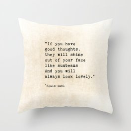 Roald Dahl Lovely Quote Throw Pillow
