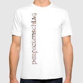 Perfectenschlag! T-shirt