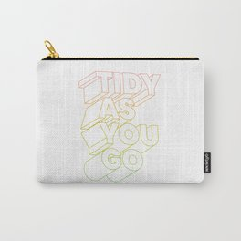 tidy as you go typographic slogan Carry-All Pouch