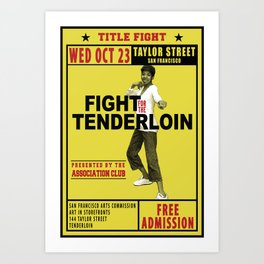Fight for the Neighborhood - Poster 1 Art Print