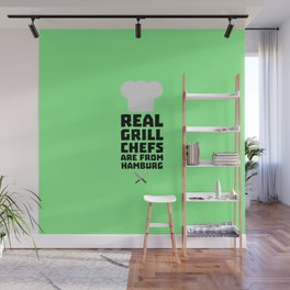 Real Grill Chefs are from Hamburg T-Shirt D4u7m Wall Mural