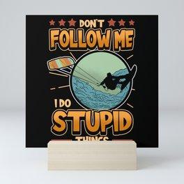 Wakeboard Kite Surfing Saying Funny Gift Mini Art Print