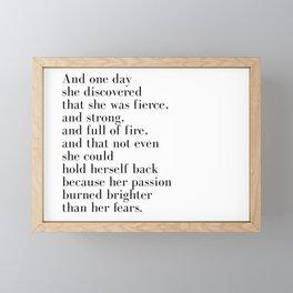 And one day she discovered that she was fierce Framed Mini Art Print