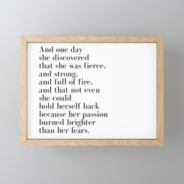 And one day she discovered that she was fierce Framed Mini Art Print