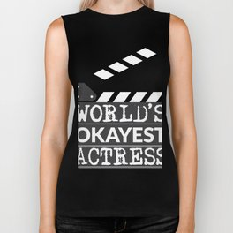 Funny Actress Gift - World's Okayest Actress  Biker Tank