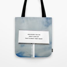 WHATEVER YOU DO Tote Bag
