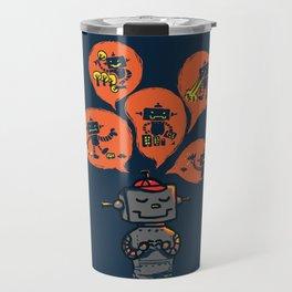 When I grow up - an evil robot dream Travel Mug
