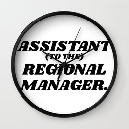 assistant to the regional manager Wall Clock