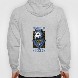 Wolf in Suit Hungry for success Hoody
