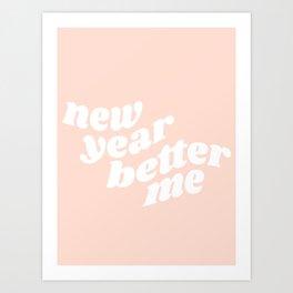 new year better me Art Print