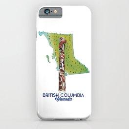 British Columbia Canada iPhone Case