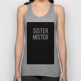 Sister/Mister Unisex Tank Top