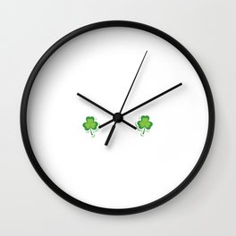 Fit Shaced on Paint Sat's St. Patrick's Day T-Shirt Wall Clock