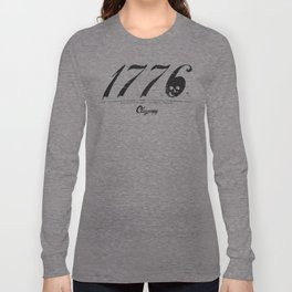 1776 - Neither Liberty nor Death Long Sleeve T-shirt