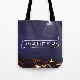 Not all those who wander are lost // #TravelSeries Tote Bag