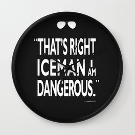 I Am Dangerous Wall Clock