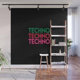 Techno techno techno rave quote Wall Mural