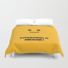 Everything is Awesome!! Duvet Cover