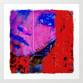 Believe it... Art Print