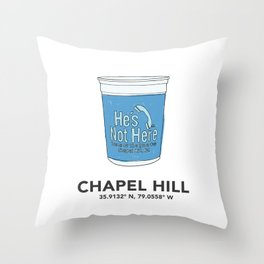 UNC Chapel Hill He's Not Here Blue Cup Throw Pillow