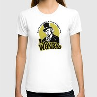 willy wonka T-shirts featuring Willy W quote by Buby87