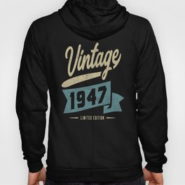 Vintage Since 1947 Birthday Gift Hoody