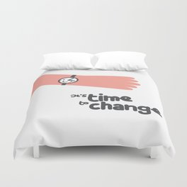 It's time to change! Duvet Cover