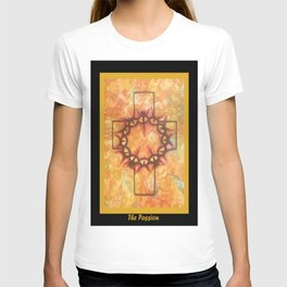 The Passion 2 By Saribelle Rodriguez T-shirt