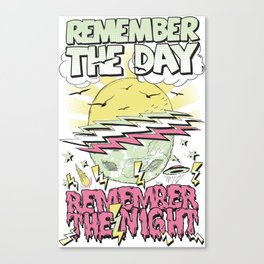 Remember The Day Canvas Print