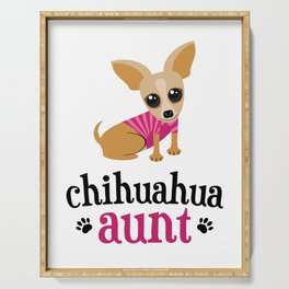 Chihuahua Aunt Pet Owner Cute Dog Lover Serving Tray