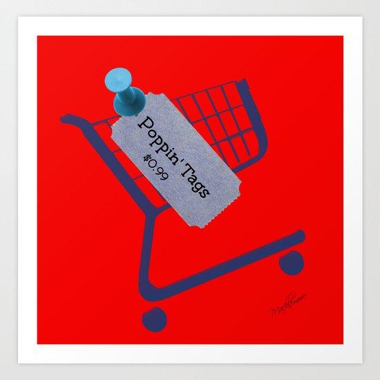 Poppin Tags-Thrift Shop Song-Macklemore Art Print