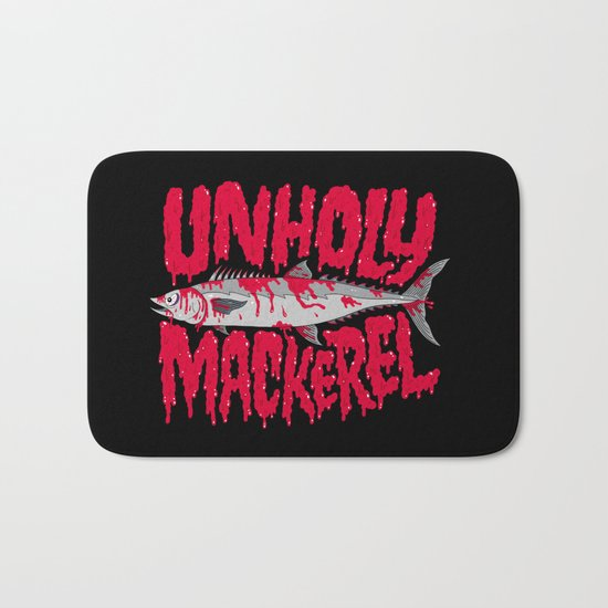 UNHOLY MACKEREL Bath Mat
