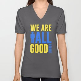 We Are All Good Enough Unisex V-Neck