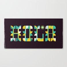 Hola 2 Canvas Print