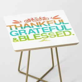 Thankful, Grateful & Blessed 2 Side Table